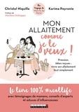 Christel Niquille et Karima Peyronie - Mon allaitement comme je le veux !.
