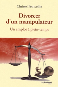 Deedr.fr Divorcer d'un manipulateur - Un emploi à plein-temps Image