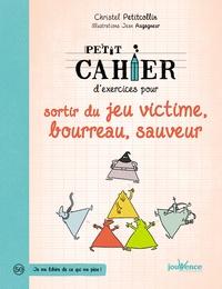 Téléchargez des ebooks gratuits en italien Petit cahier d'exercices pour sortir du jeu victime, bourreau, sauveur iBook in French 9782889115426