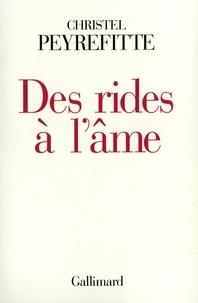 Christel Peyrefitte - Des rides à l'âme.