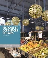 Christel Pigeon - Marchés et boutiques de Paris.