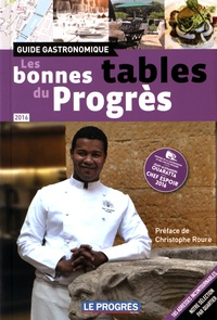 Christel Reynaud et Céline Bonneaud - Les bonnes tables du Progrès.