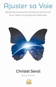 Christel Seval - Ajuster sa voie.