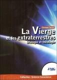 Christel Seval - La Vierge et les extraterrestres.