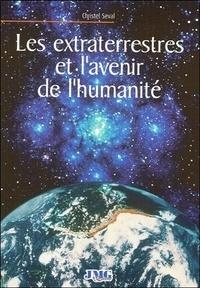 Christel Seval - Les extra-terrestres et l'avenir de l'humanité.