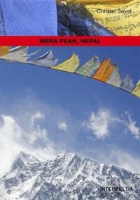 Christel Seval - Mera Peak, Nepal - Les chevaux du vent.
