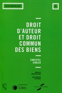 Christel Simler - Droit d'auteur et droit commun des biens.