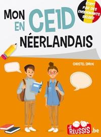 Christel Simon - Je réussis mon CE1D en Néerlandais.