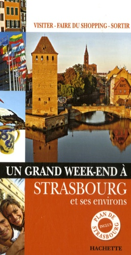 Un Grand Week-end à Strasbourg
