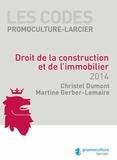 Christèle Dumont et Martine Gerber-Lemaire - Droit de la construction et de l'immobilier.