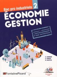 Christelle Aarnink et Emmanuelle Aubert - Economie Gestion Bac Pro industriels 2de - Module 1 : Découvrie l'environnement d'une entreprise.