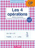 Christelle Adam-Deliot - Les 4 opérations CP 6-7 ans - Addition, soustraction, introduction à la multiplication et la division.