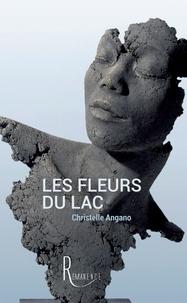 Christelle Angano - Les fleurs du lac.