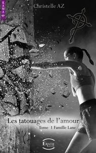 Christelle Az - Les tatouages de l'amour - Famille Lane.