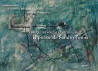 Christelle Balderas-Laignelet et Angela Biancofiore - Entre rêves confus et apparitions : la poésie de Sandro Penna.