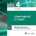 Christelle Baratay - Comptabilité et audit DSCG 4 - 48 fiches de cours pour acquérir les connaissances nécessaires.