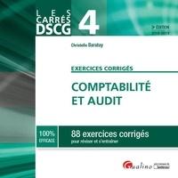 Christelle Baratay - Comptabilité et audit DSCG 4 - 88 exercices corrigés pour réviser et s'entraînter.