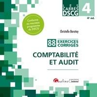 Christelle Baratay - Comptabilité et audit DSCG 4 - 88 exercices corrigés.