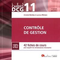 Christelle Baratay et Laurence Monaco - Contrôle de gestion DCG 11 - 42 fiches de cours pour acquérir les connaissances nécessaires.