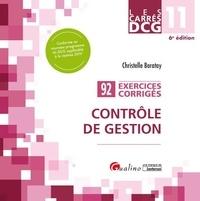 Christelle Baratay - Contrôle de gestion DCG 11 - Exercices corrigés.