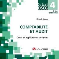 Christelle Baratay - DSCG 4 Comptabilité et audit - Cours et applications corrigées.