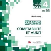 Christelle Baratay - DSCG 4 Comptabilité et audit - 88 exercices corrigés.