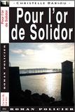 Christelle Bariou - Pour l'or de Solidor.