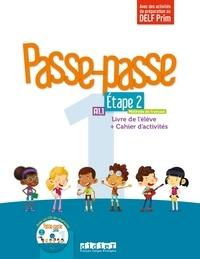 Christelle Berger et Catherine Adam - Passe-passe 1 Etape 2 A1.1 - Livre de l'élève + Cahier d'activités. 1 CD audio