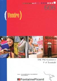 Christelle Bertolacelli et Muriel Marcellin - Vendre - Bac Pro Commerce 1e et Tle.