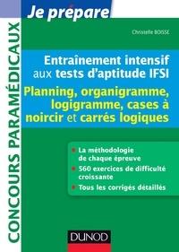 Christelle Boisse - Entraînement intensif aux tests d'aptitude IFSI - Planning - Planning, Logigramme, Organigramme, Cases à noircir, Carrés logiques.