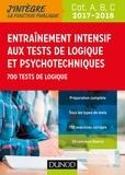 Christelle Boisse - Entrainement intensif aux tests de logique et psychotechniques 2017-2018 - 700 tests de logique.