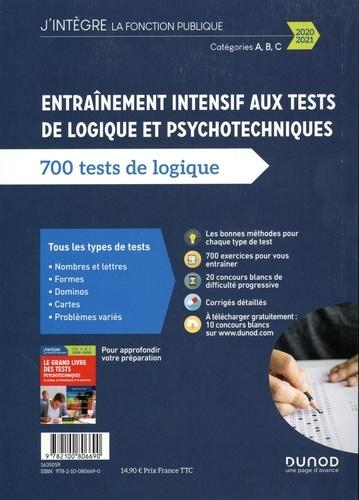 Entraînement intensif aux tests de logique et psychotechniques. 700 tests de logique, catégories A, B, C  Edition 2020-2021