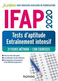 Christelle Boisse - IFAP 2020 - Tests d'aptitude - Entraînement intensif - 21 fiches méthode - 1200 exercices.