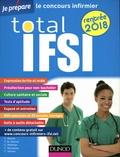 Christelle Boisse et Fabrice de Donno - Total IFSI Le concours infirmier.