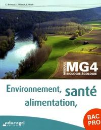 Christelle Brémaud et Jérôme Thibault - Environnement, santé, alimentation BAC Pro Module MG4 biologie-écologie.