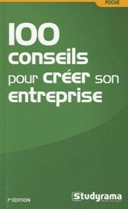 Christelle Capo-Chichi et Sabine Fosseux - 100 conseils pour créer son entreprise.