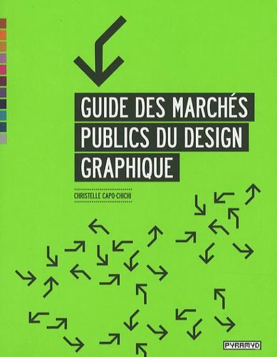Christelle Capo-Chichi - Guide des marchés publics du design graphique.