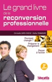 Christelle Capo-Chichi et Fatiha Temmouri - Le grand livre de la reconversion professionnelle.