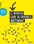 Christelle Capo-Chichi - Le nouveau guide du graphiste indépendant.