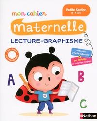 Christelle Chambon et Bénédicte Colin - Mon cahier maternelle lecture-graphisme - Petite Section 3-4 ans.