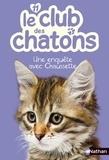 Christelle Chatel - Le club des chatons Tome 11 : Une enquête avec Chaussette.