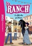 Christelle Chatel - Le ranch Tome 14 : La fête des gardians.
