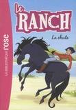 Christelle Chatel - Le ranch Tome 27 : La chute.