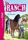 Christelle Chatel - Le ranch Tome 8 : Le tournoi.