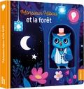 Christelle Chatel et Florence Guittard - Monsieur Hibou et la forêt.