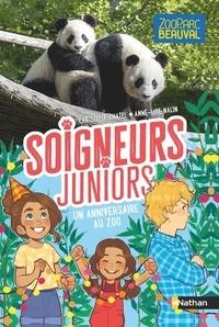 Christelle Chatel et Anne-Lise Nalin - Soigneurs juniors Tome 1 : Un anniversaire au zoo.