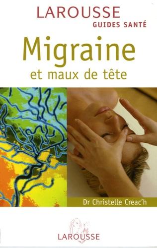 Christelle Creac'h - Migraine et maux de tête.