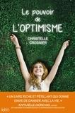 Christelle Crosnier - Le pouvoir de l'optimisme.