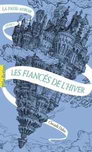 Livres audio en anglais avec téléchargement gratuit de texte La Passe-miroir Tome 1 9782075062831 iBook par Christelle Dabos