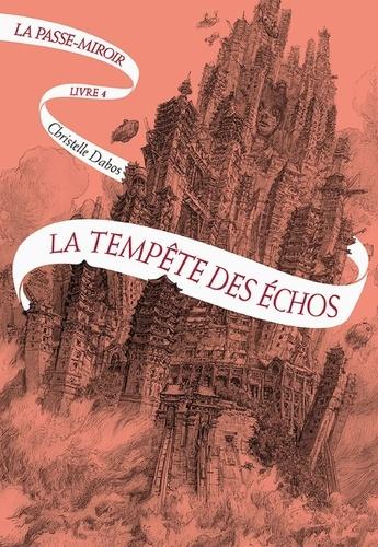 La Passe-miroir Tome 4 - La tempête des échos - Format ePub - 9782075093903 - 13,99 €